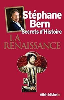 Secrets d'histoire : La Renaissance, Bern, Stéphane