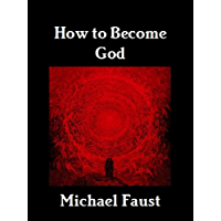 How to Become God (The Hero-God Series Book 2)
