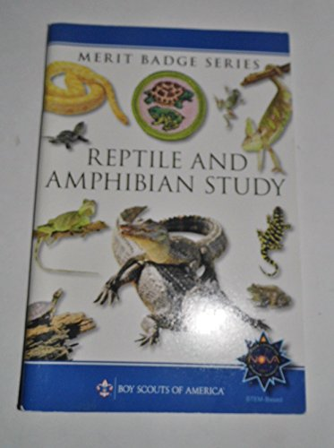 Reptile and Amphibian Study (Merit Badge Series)