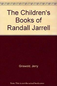 The Children's Books of Randall Jarrell 0820309915 Book Cover