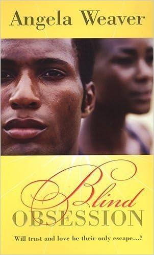Blind Obsession (Arabesque) by Weaver, Angela (2005) Mass Market