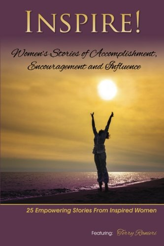 Inspire: Women's Stories of Accomplishment, Encouragement and Influence ebook