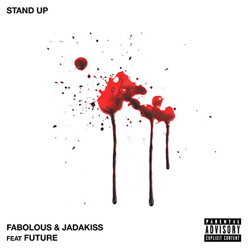 Stand Up [Explicit] [feat. Future]