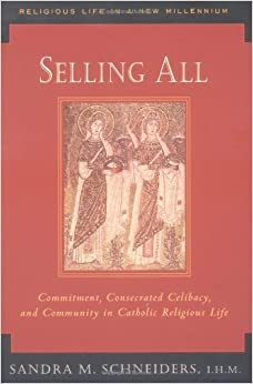 Selling All (Religious Life in a New Millennium) by Schneiders, Sandra Marie (2000)