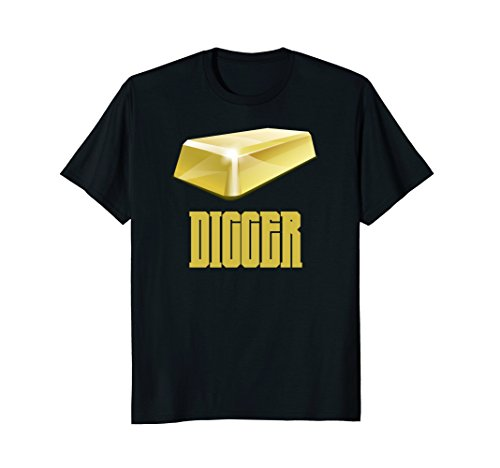 Gold Digger T-Shirt Nugget Mining Gold Bar Tee For Miners (Nugget Gold T-shirt)