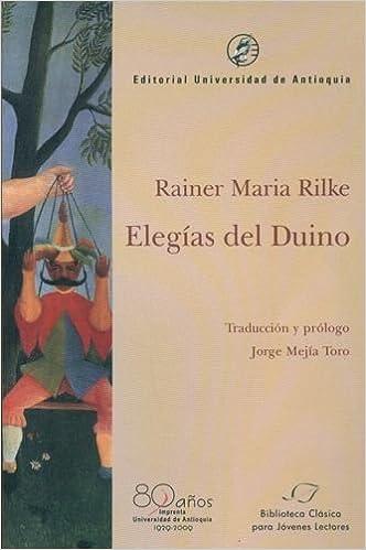 elegias del duino: Rainer Maria RILKE: 9789587143843: Amazon ...