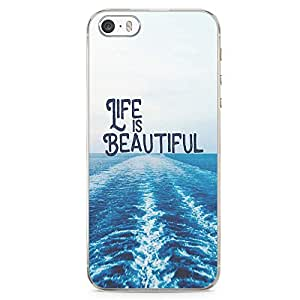 iPhone SE Transparent Edge Phone case Life Is Beauftiful Phone Case Beach Phone Case Fishing iPhone SE Cover with Transparent Frame
