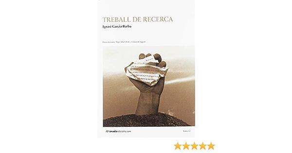 Treball de recerca (Teatre): Amazon.es: Garcia Barba, Ignasi ...