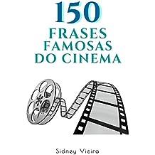 150 Frases Famosas do Cinema