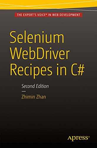 Selenium WebDriver Recipes in C#: Second Edition by Apress
