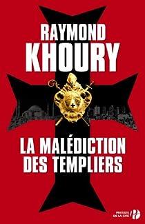 La malédiction des templiers par Khoury