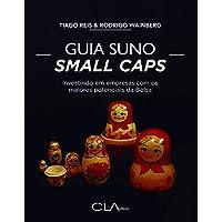 Guia Suno Small Caps: Investindo em empresas com os maiores potenciais da Bolsa