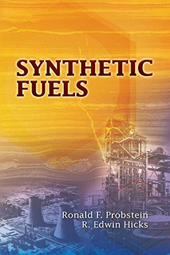 Synthetic Fuels (Dover Books on Aeronautical Engineering)