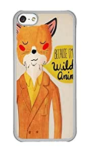 Apple Iphone 5C Case,WENJORS Cute Because Im a Wild Animal Hard Case Protective Shell Cell Phone Cover For Apple Iphone 5C - PC Transparent