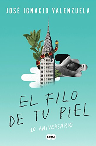 El filo de tu piel / On The Skin's Surface (Spanish Edition)