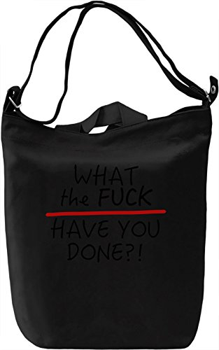 What have you done Borsa Giornaliera Canvas Canvas Day Bag  100% Premium Cotton Canvas  DTG Printing 