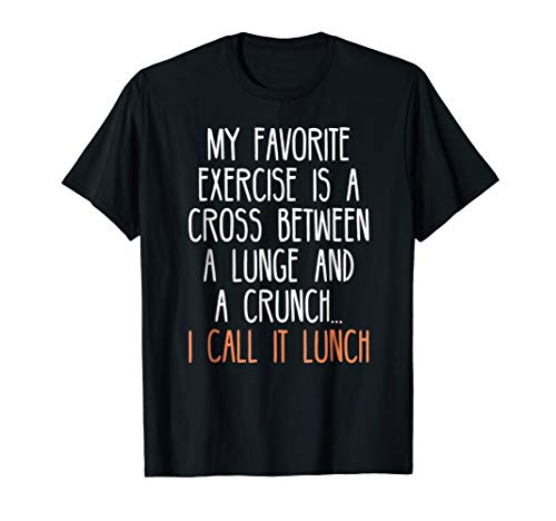 (My Favorite Exercise Funny Saying Food Lover Gag Tshirt)