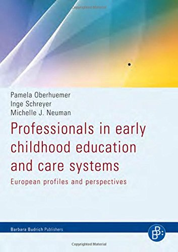 Download Professionals in Early Childhood Education and Care Systems: European Profiles and Perspectives PDF