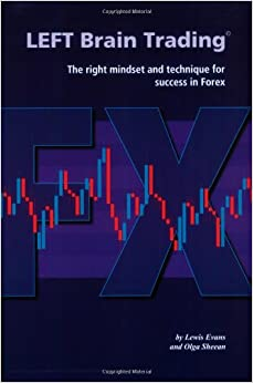 Book LEFT Brain Trading: the right mindset and technique for success in Forex