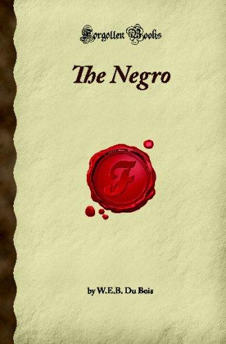 The Negro (Forgotten Books)