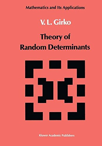 Theory of Random Determinants (Mathematics and its Applications)