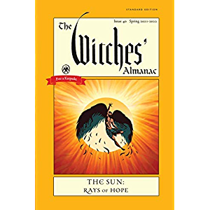 The Witches' Almanac 2021-2022 Standard Edition: The Sun – Rays of Hope (The Witches Almanac)