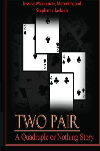 Two Pair: Quadruple or Nothing (Volume 1)