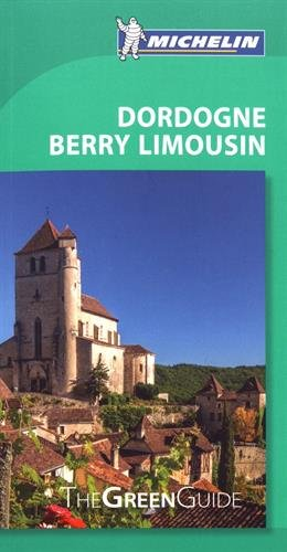 Michelin Green Guide Dordogne Berry Limousin