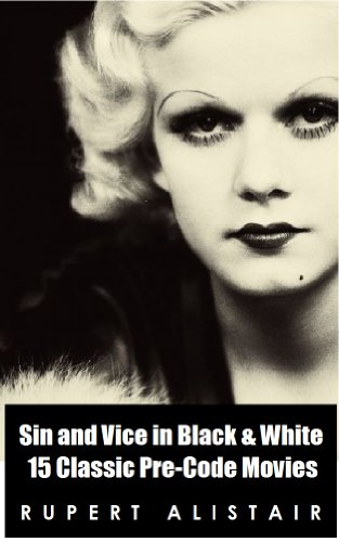 Sin and Vice in Black & White:  15 Classic Pre-Code ()