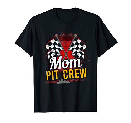 Mom Pit Crew Shirt for Racing Party Racing Tshirt Car Tee T-Shirt