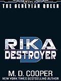 Rika Destroyer (Aeon 14: The Genevian Queen Book 3)