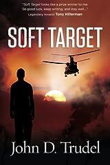 Soft Target: A Cybertech Thriller