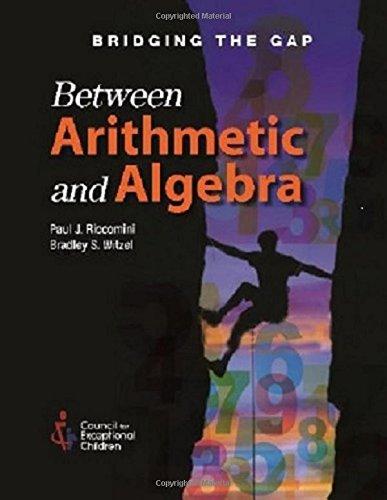 Bridging the Gap Between Arithmetic & Algebra