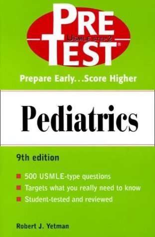 Pediatrics: PreTest Self-Assessment and Review by Robert J., M.D. Yetman (2000-08-08)
