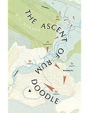 The Ascent Of Rum Doodle: W E Bowman