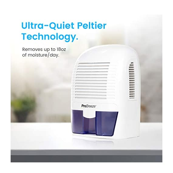 Pro Breeze Electric Mini Dehumidifier, 2200 Cubic Feet (250 sq ft), Compact and Portable for High Humidity in Home, Kitchen, Bedroom, Basement, Caravan, Office, Garage 2 SMALL & COMPACT - Lightweight, Compact and Portable Ð Capable of removing up to 18 ounces of water per day with a 52-ounce water tank capacity. Ideal for rooms up to 2200 cubic feet (220 sq ft) AUTO SHUT OFF: When full the dehumidifier will automatically shut off and the LED light will turn-on indicating the water tank needs draining. Simply empty the water tank and place it back into the dehumidifier ULTRA-QUIET & EFFICIENT: Built-in Thermo-Electric Cooling Technology (Peltier) operates without a compressor meaning whisper quiet operation in bedrooms, bathrooms and offices