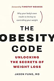 The obesity code unlocking the secrets of weight loss kindle the obesity code unlocking the secrets of weight loss by fung jason fandeluxe Images
