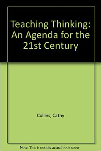 Teaching Thinking: An Agenda for the Twenty-First Century ...