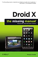Droid X: The Missing Manual Front Cover