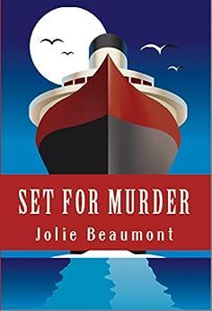 Set For Murder (Showbiz Is Murder Book 1) by [Beaumont, Jolie ]