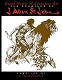 The Drawings of J. Allen St. John, J. Allen St. John, 1887591621