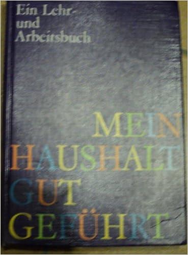 Mein Haushalt Gut Gefuhrt Livre En Allemand 9783405117115
