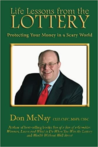 Protecting Your Money in a Scary World Life Lessons from the Lottery