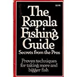 img - for THE RAPALA FISHING GUIDE - Secrets from the Pros: Proven Techniques for Taking More and Bigger Fish book / textbook / text book