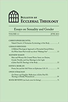com bulletin of ecclesial theology essays on human bulletin of ecclesial theology essays on human sexuality and gender