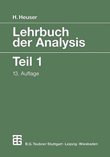 Lehrbuch der Analysis, 2 Tle., Tl.1 (Mathematische Leitfäden)
