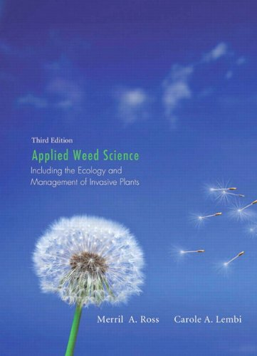 Applied Weed Science: Including The Ecology And Management Of Invasive Plants (3rd Edition)