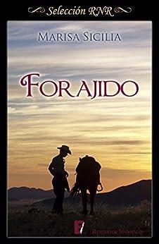 Forajido (Spanish Edition) by [Sicilia, Marisa]