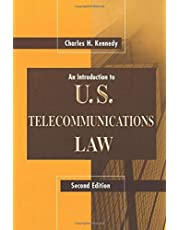 An Introduction to U.S. Telecommunications Law