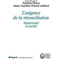 L'exigence de la réconciliation: Biodiversité et société